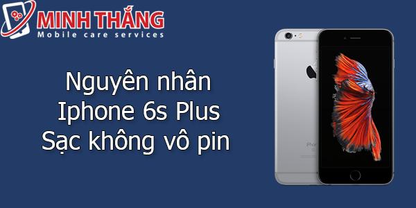 z Khắc phục triệt để Iphone 6s Plus sạc không vô pin